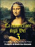 La resurrezione degli Dei 3 – Il segreto di Monna Lisa Gioconda (Gli Imperdibili)