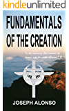 Fundamentals of the Creation