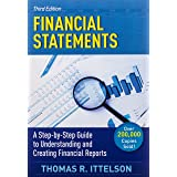Financial Statements, Third Edition: A Step-by-Step Guide to Understanding and Creating Financial Reports (Over 200,000 copie