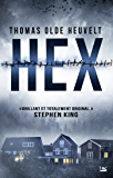 Hex (Fantastique) (French Edition)