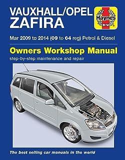 vauxhall opel zafira petrol and diesel service and repair manual rh amazon co uk zafira tourer workshop manual zafira workshop manual download