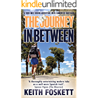 The Journey in Between: A Thru-Hiking Adventure on El Camino de Santiago
