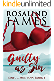 Guilty as Sin (Sinful, Montana Book 1)