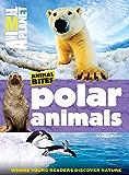 Polar Animals (Animal Planet Animal Bites)