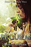 Sweet Requiem (Sweet Series Book 3)