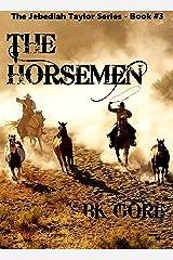 The Horsemen (Jeb Taylor series Book 3)