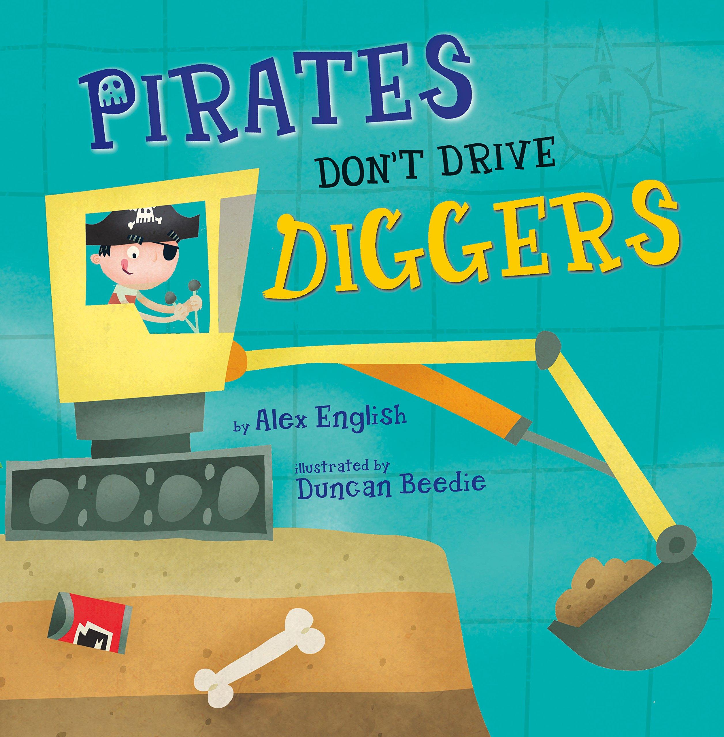 Pirates Don't Drive Diggers ebook