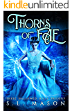 Thorns of Fae: New Adult Dark Urban Fantasy - Fairy Tale Nursery Rhyme Retelling (These Hallowed Hills Book 3)