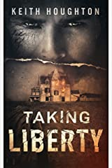Taking Liberty (Gabe Quinn Thriller Series Book 3) Kindle Edition