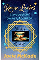 Rogue Leaves: Tassomancy Tea Leaf Reader Mystery Kindle Edition