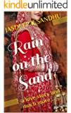 Rain on the Sand: a love story and much more