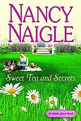 Sweet Tea and Secrets (An Adams Grove Novel Book 1) Kindle Edition