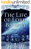 The Life of Lord Bagrin: Part 1 - Making Choices