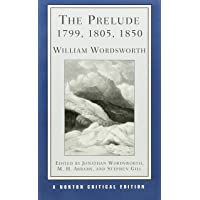 Prelude: 1799, 1805, 1850: Norton Critical Edition