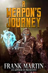 A Weapon's Journey Kindle Edition