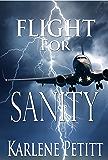 Flight For Sanity (Flight For Series Book 4)