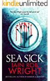 Sea Sick: A Zombie Horror Novel (Ravaged World Trilogy) (English Edition)