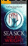 Sea Sick: A Zombie Horror Novel (Ravaged World Trilogy) (English Edition)