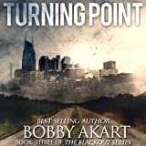 Turning Point: A Post-Apocalyptic EMP Survival Fiction Series: The Blackout Series, Book 3