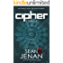 Cipher: A Thriller (Nick Ravell Book 1)