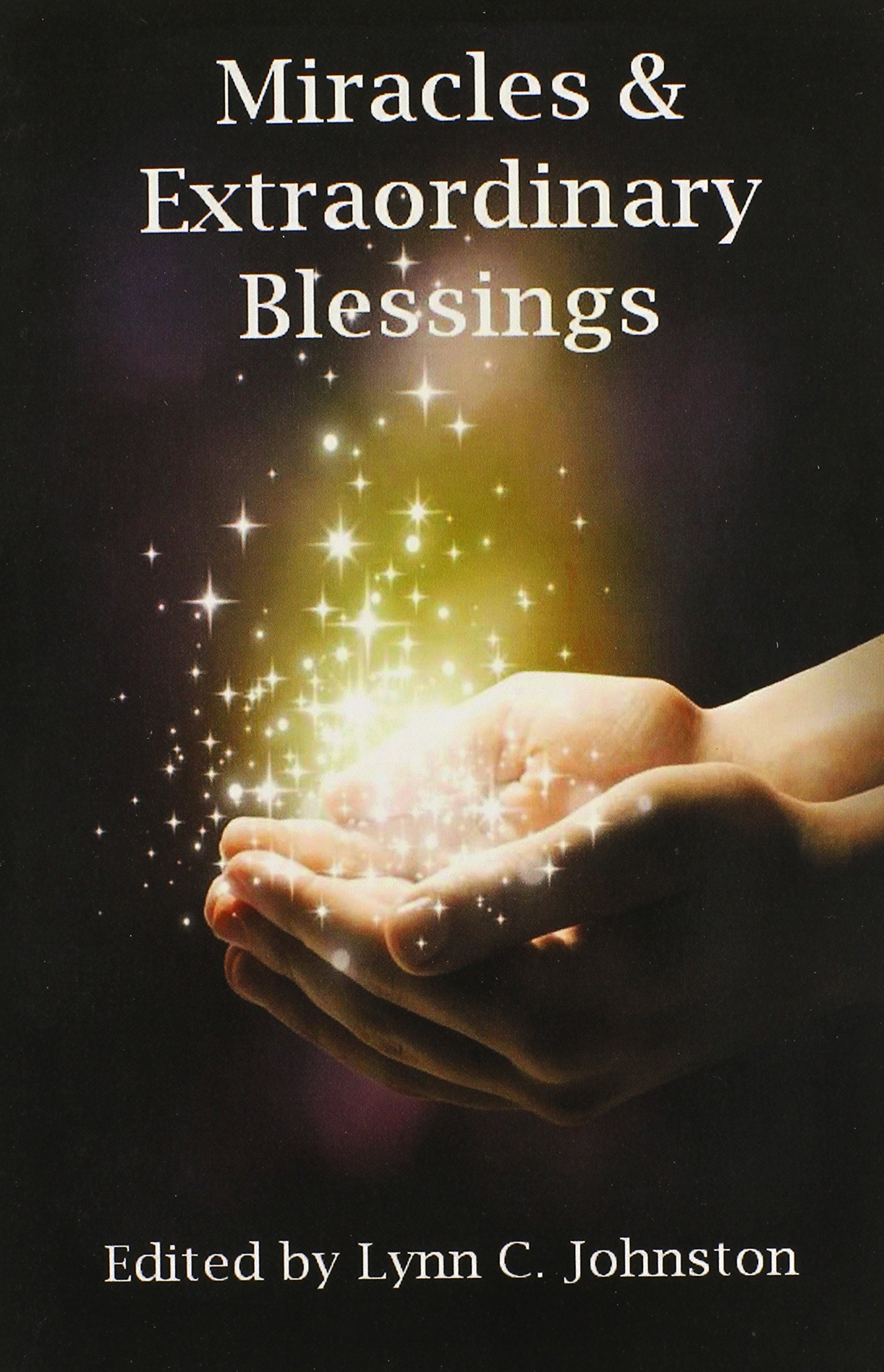 Download Miracles & Extraordinary Blessings pdf epub