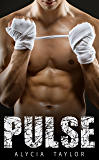 Pulse (The Fighter Romance Series - Book #1)