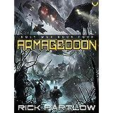 Armageddon: A Military Sci-Fi Series (Holy War Book 4)
