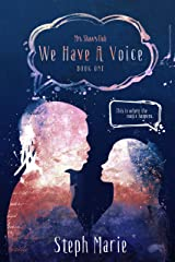 We Have A Voice: Mrs. Shaw's Club Kindle Edition
