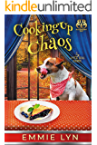 Cooking Up Chaos (Little Dog Diner Book 4)