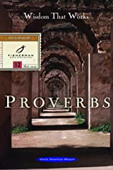 Proverbs: Wisdom that Works (Fisherman Bible Studyguide Series)