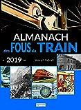 Almanach des fous du train