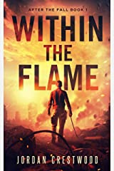 Within the Flame: After the Fall Book 1 Kindle Edition