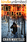 Fury (End Times Alaska Book 4)
