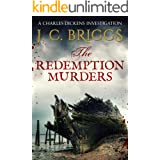 The Redemption Murders (Charles Dickens Investigations Book 6)