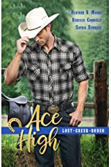 Ace High (Lost Creek Rodeo Book 4) Kindle Edition