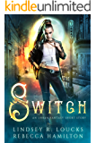 Switch: An Urban Fantasy Short Story