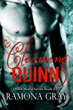 Claiming Quinn: Other World Series Book Five