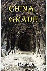China Grade Kindle Edition