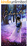 How to Talk to Ghosts (The Cotton Candy Quintet Book 5)