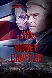 Money Can't Lie (The Sleeper Book 1)