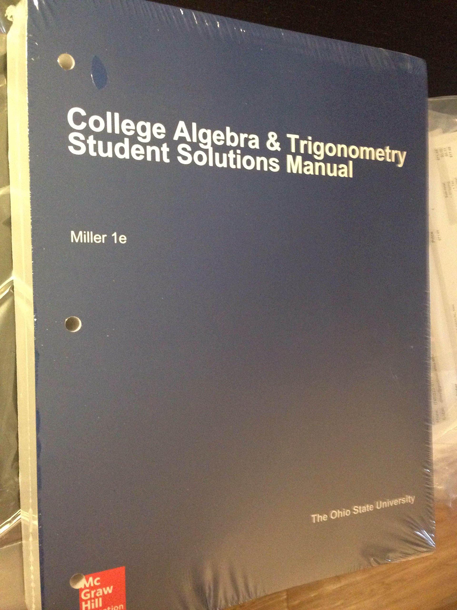 College Algebra & Trigonometry Student Solutions Manual: Miller:  9781308868417: Amazon.com: Books