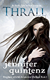 Thrall: A Dark YA Urban Fantasy (Daughters Of Lilith Book 1)