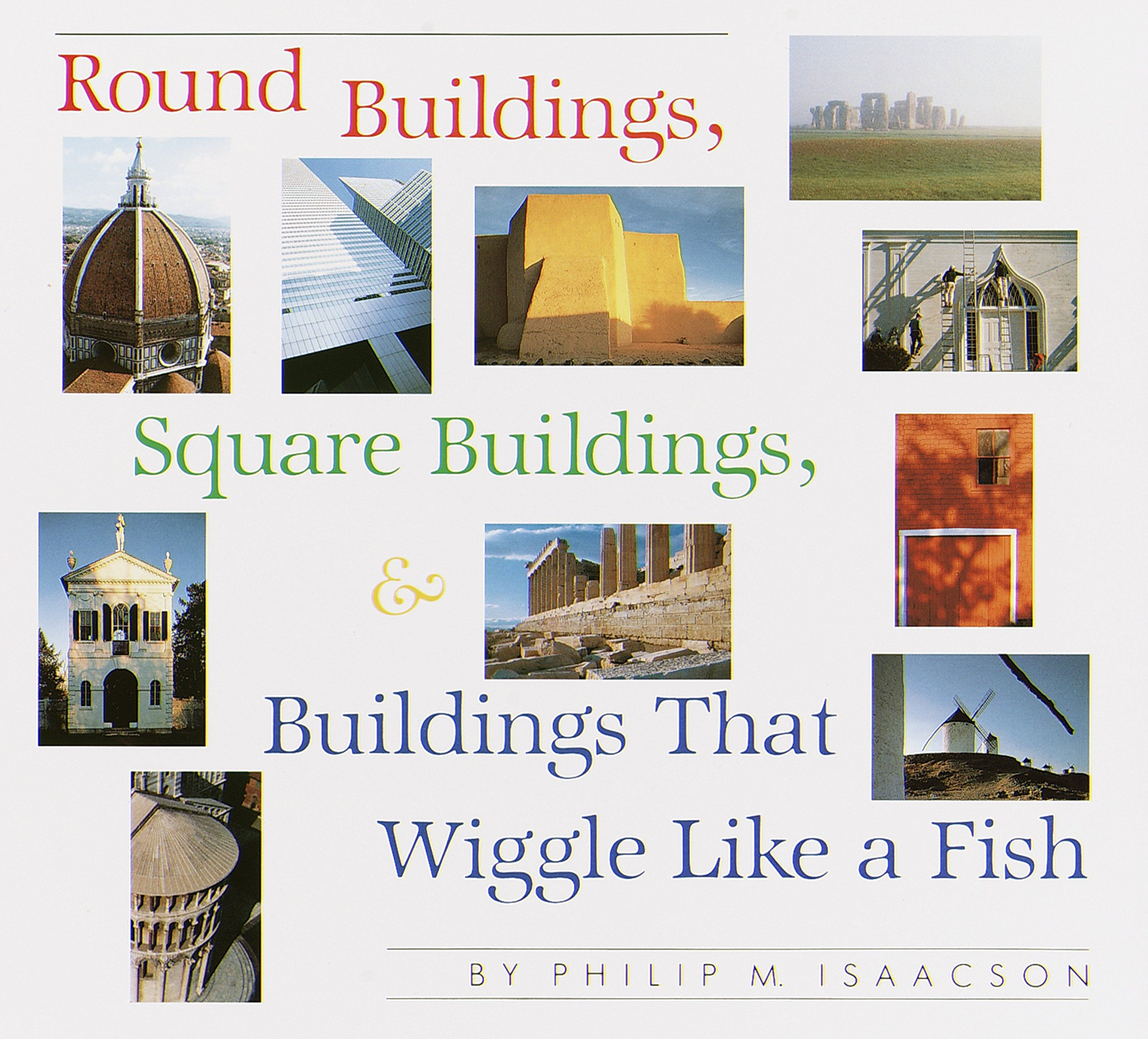 Round Buildings Square Buildings And Buildings That Wiggle Like A Fish
