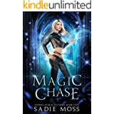 Magic Chase (Hidden World Academy Book 2)
