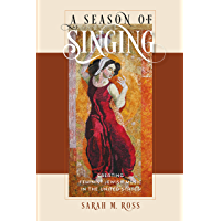 A Season of Singing: Creating Feminist Jewish Music in the United States (HBI Series on Jewish Women) book cover