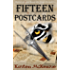 Fifteen Postcards: Travel Back In Time To Solve The Mystery (The Old Curiosity Shop Book 1)