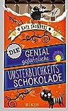 Die genial gefährliche Unsterblichkeitsschokolade