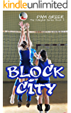 Block City (The Volleyball Series Book 3)