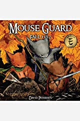 Mouse Guard Vol. 1: Fall 1152 (Mouse Guard: Fall 1152) Kindle Edition