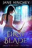 First Blade (Awakening Book 1)